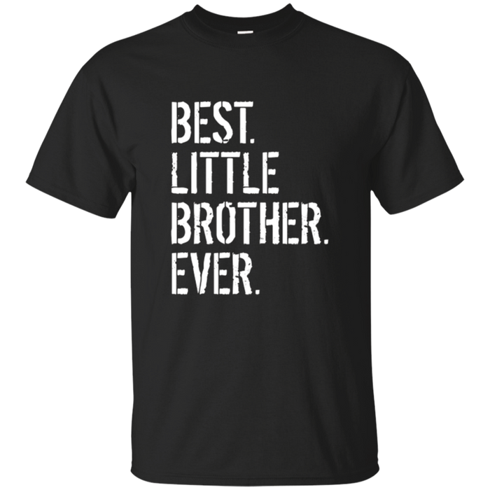 Best Little Brother Ever Birthday T-Shirt