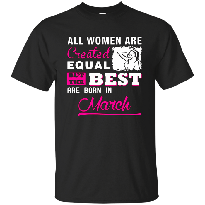 I'm a March woman Shirt