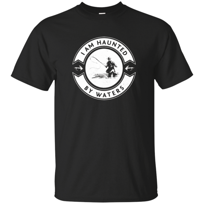 Haunted by Waters Fly Fishing T-Shirt
