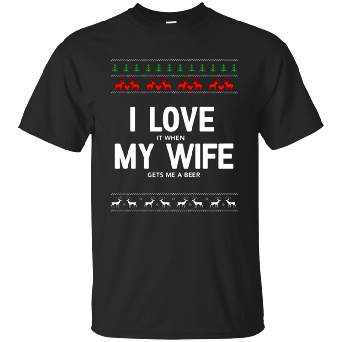 Mens I Love My Wife T-Shirt Funny Beer Drinking Ugly Christmas
