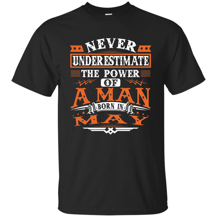 A Man Born In May T-Shirt