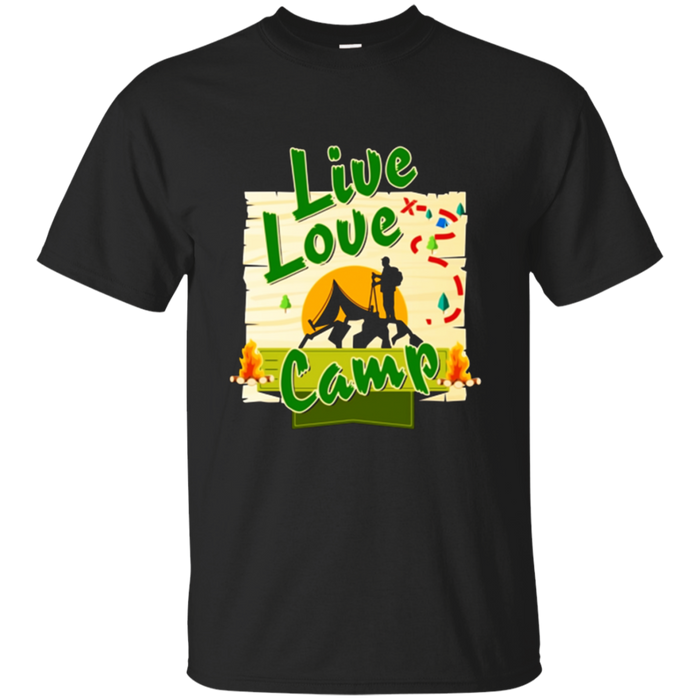 Live Love Camp Hiking and Camping T-Shirt