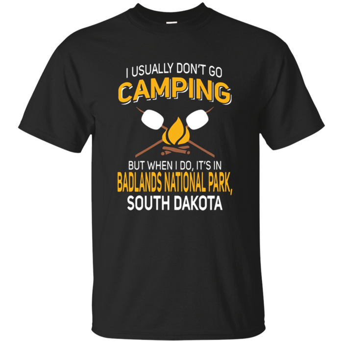 Badlands National Park South Dakota Camping T-Shirt