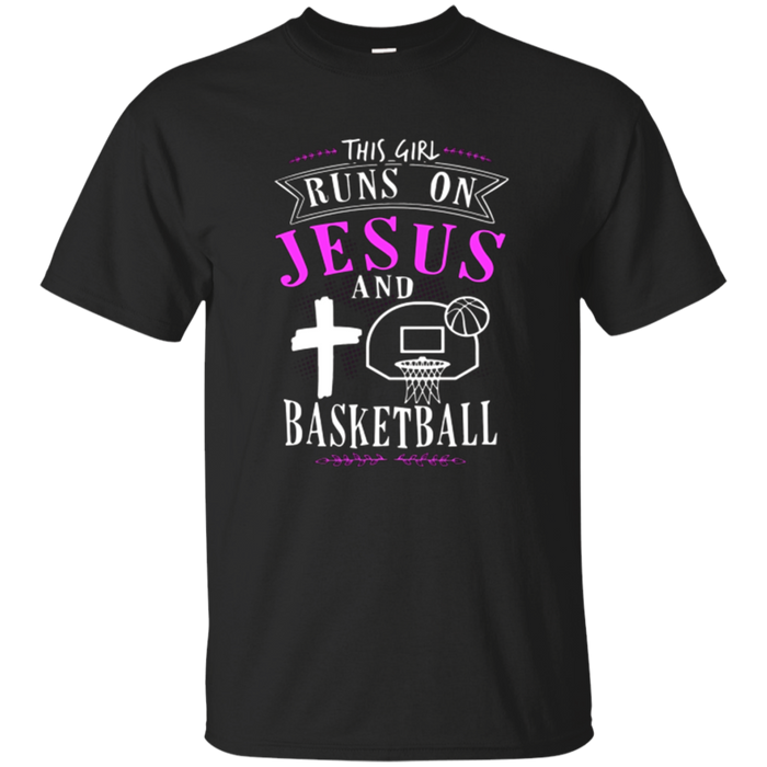 This Girl Runs On Jesus And Basketball T-Shirt