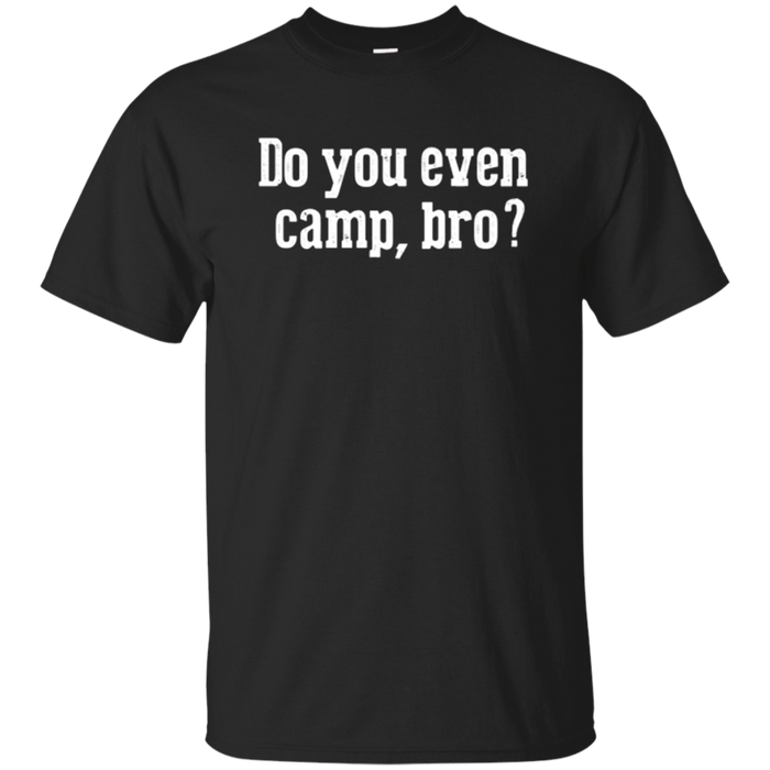 Funny Camping T Shirt for Campers Love to Camp Outdoors