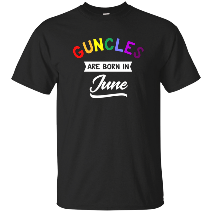 Guncles Are Born In June T-Shirt Proud Gay Uncle
