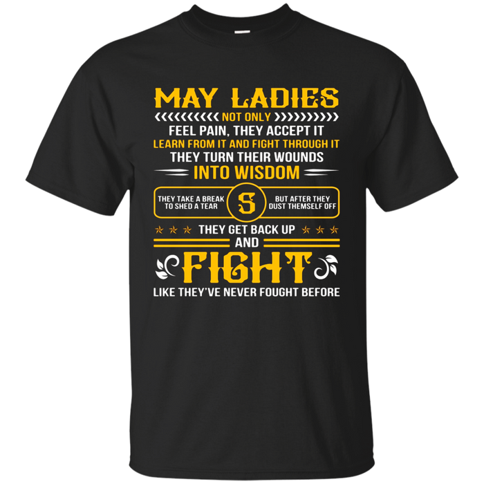 May Ladies Into Wisdom Fight T-Shirt