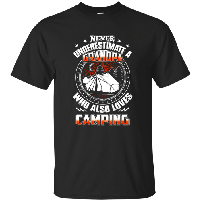 Never Underestimate A Grandpa Camping Tshirt