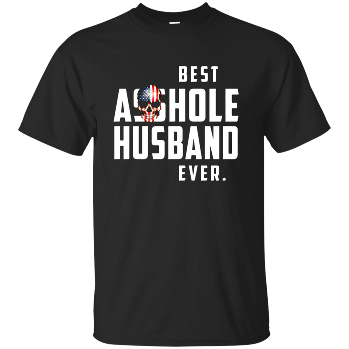 Best Asshole Husband Ever T-Shirt. Funny Gift Tee for Guys