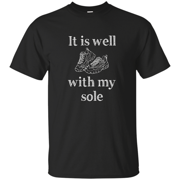 Funny Running Motivation T-Shirt | It Is Well With My Sole