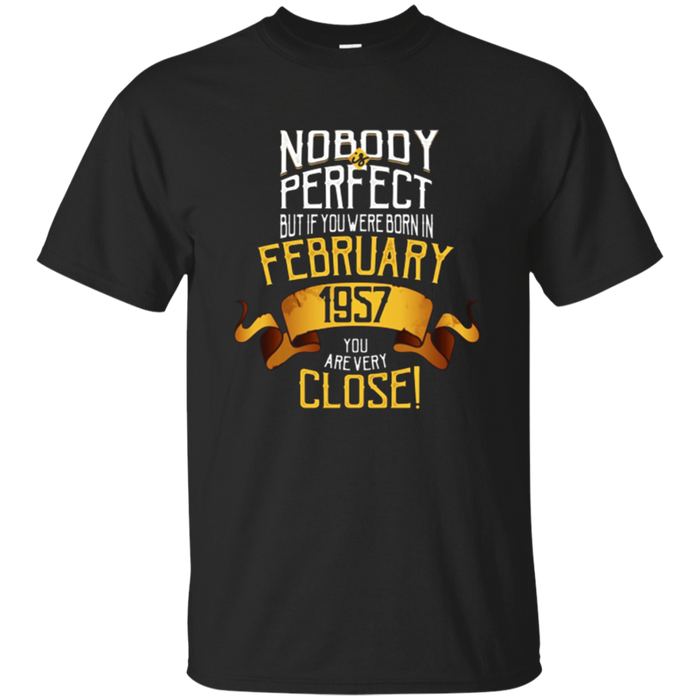 1957 February Birthday T-Shirt - 61 Year Old BDay Gift