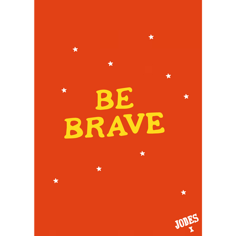 'Be Brave' Poster