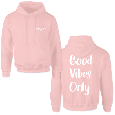 'Good Vibes Only' Hoodie