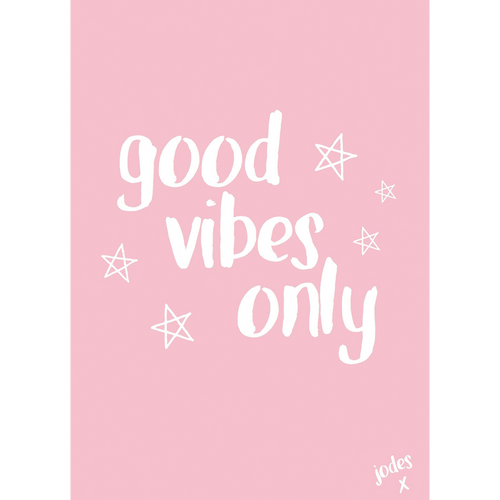 'Good Vibes Only' Poster