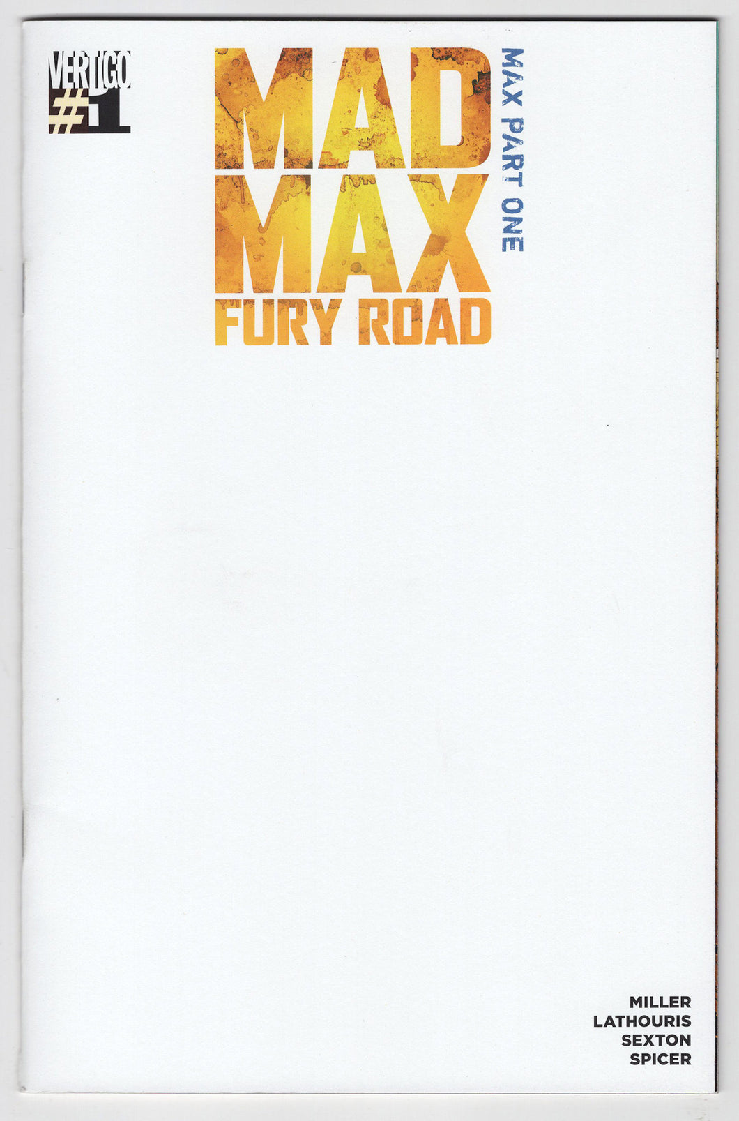 Mad Max Fury Road Max #1 Blank Sketch Variant Cover Front