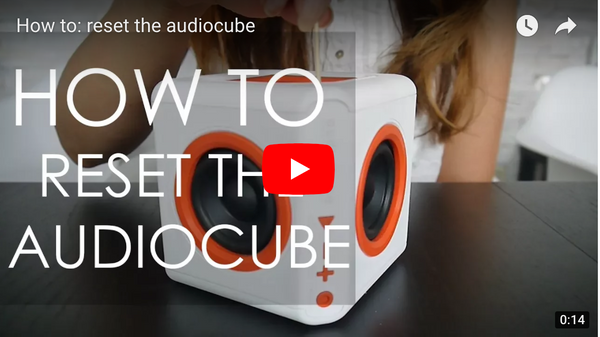 How to: Reset your audioCube