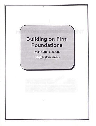 Dutch-Surinam Building on Firm Foundations