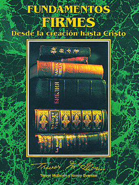 Spanish - Firm Foundations Creation to Christ (Print)