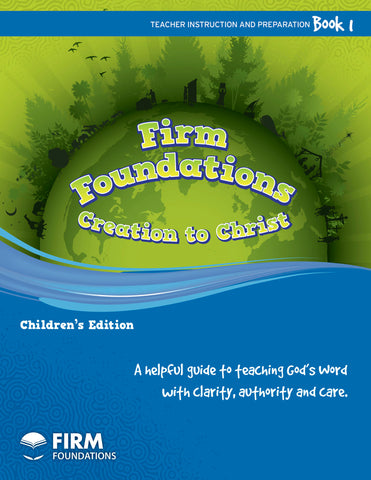 Children's Firm Foundations Creation to Christ Book 1 (Print)