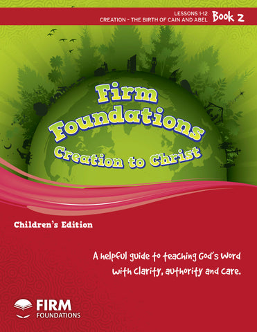 Children's Firm Foundations Creation to Christ Book 2 (Print)