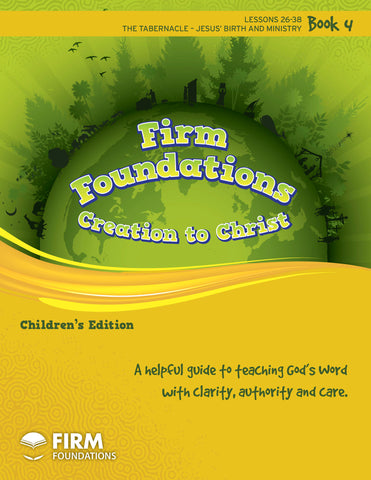 Children's Firm Foundations Creation to Christ Book 4 (Print)