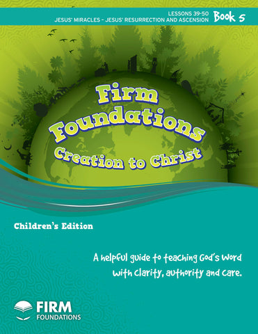 Children's Firm Foundations Creation to Christ Book 5 (Print)