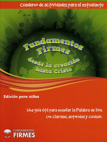 Spanish - Firm Foundations Creation to Christ, Children's Edition Student Workbook  (Print)