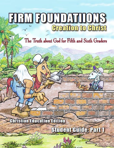 Children's Firm Foundations Grades 5 & 6  Student Guide Part 1 (Print)