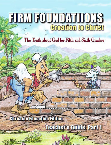 Children's Firm Foundations Grades 5 & 6 Teacher's Guide Part 1 (Download)