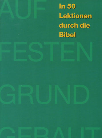 German - Firm Foundations Creation to Christ (Print)