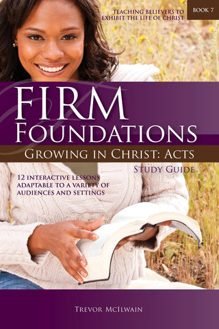 Firm Foundations Growing in Christ: Acts (DVD Digital Version)
