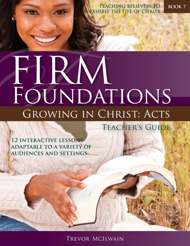 Firm Foundations Growing in Christ Acts: Teacher's Guide (Download)