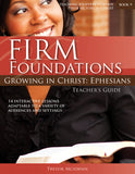 Firm Foundations Growing in Christ Ephesians: Teacher's Guide  (download)