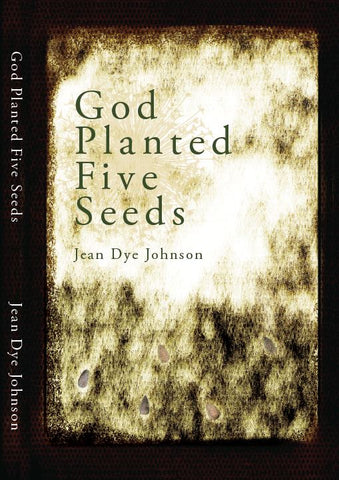 God Planted Five Seeds (Kindle)