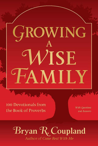 Growing a Wise Family  (Paperback)