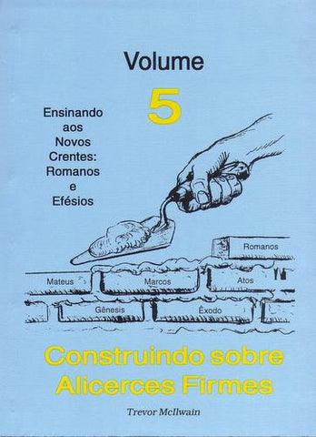 Portuguese - Building on Firm Foundations (book 5)
