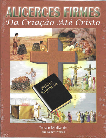 Portuguese - Firm Foundations Creation to Christ (Print)