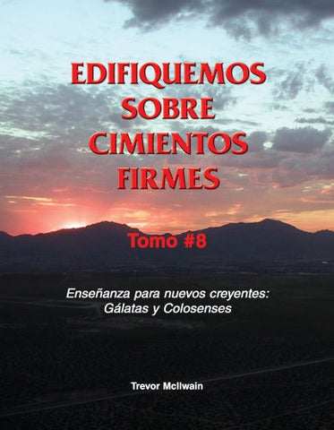 Spanish - Building on Firm Foundations volume 8 (print)