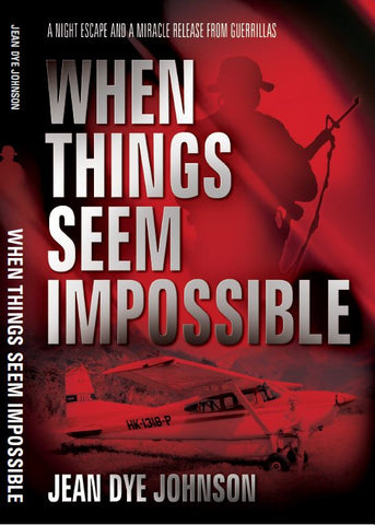 When Things Seem Impossible (Kindle)