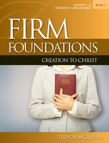 Firm Foundations: Creation to Christ Book 2 (Print)