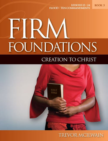 Firm Foundations: Creation to Christ Book 3 (Print)