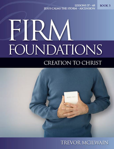 Firm Foundations: Creation to Christ Book 5 (Print)