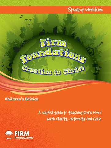 Children's Firm Foundations Creation to Christ - Student Workbook (Print)