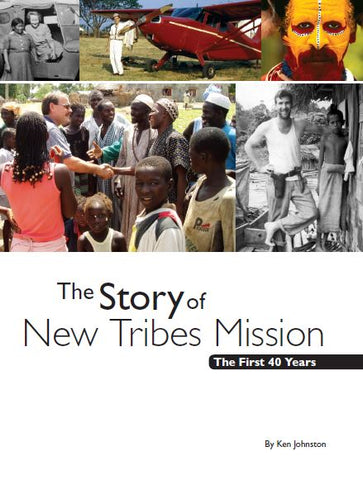 The Story of New Tribes Mission (Print)