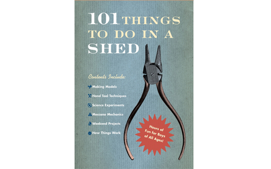 101 Things To Do In A Shed xx