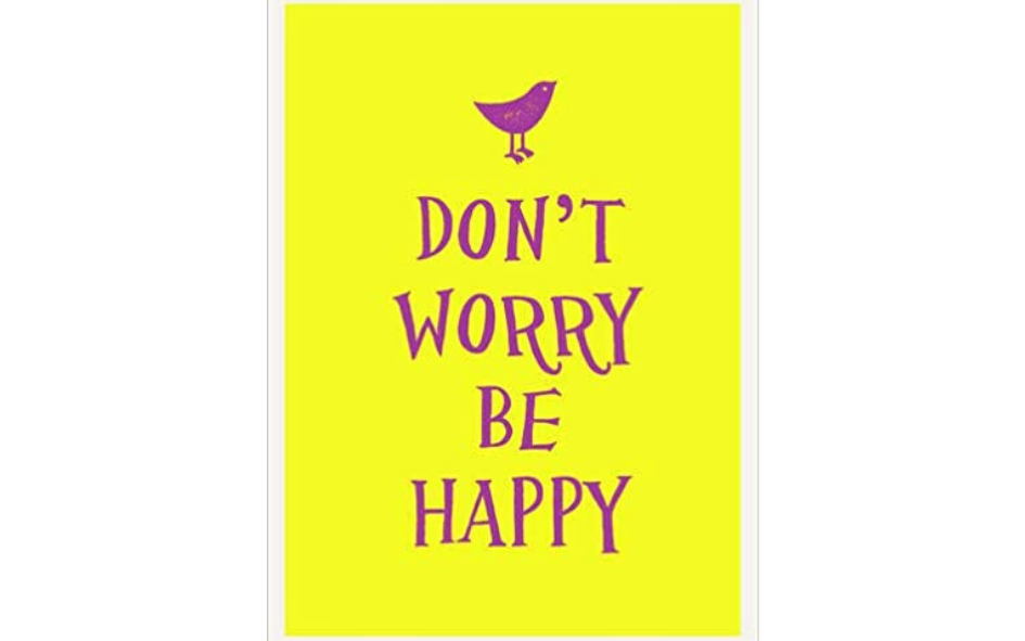 Don't Worry Be Happy Book xx