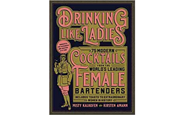Drinking Like Ladies Cocktail Book