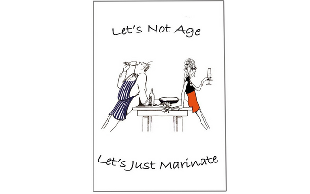 Let's not age Let's just marinate