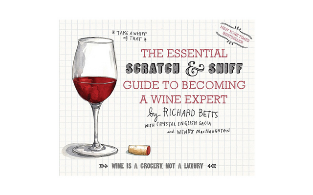 The Essential Scratch and Sniff Guide to Wine