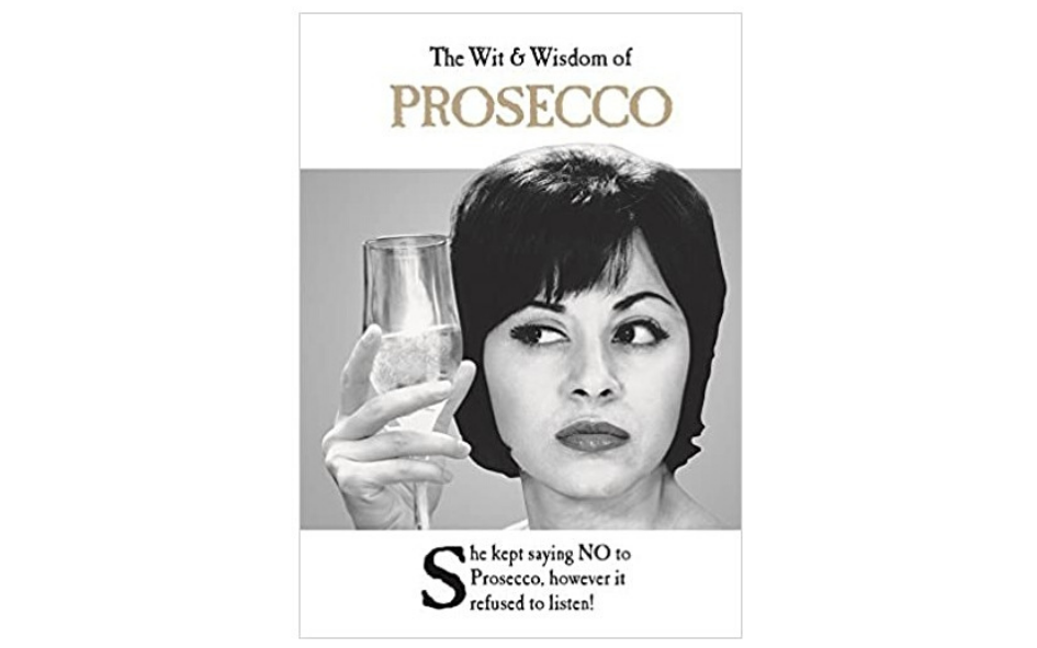 The Wit and Wisdom of Prosecco Book xx